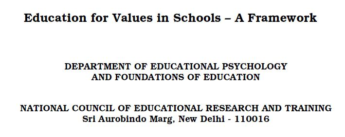 Education for Values in Schools – A Framework by by Deptt. of Educational Psychology