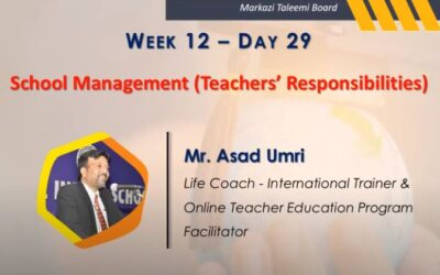 Online Teacher Education Program   School Management (Teachers' Responsibilities)   Mr. Asad Umri