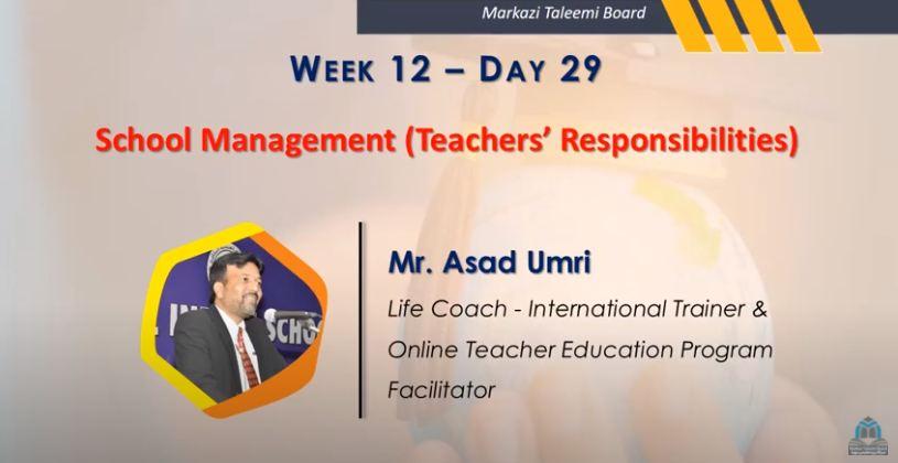 Online Teacher Education Program | School Management (Teachers' Responsibilities) | Mr. Asad Umri